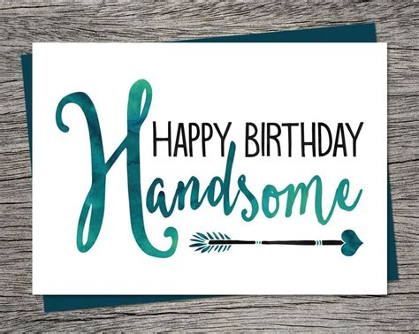 birthday card happy birthday handsome printable card