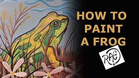 acrylic paint how to use how to paint a frog using acrylic paints landscape garden
