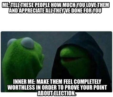 Them Feels Meme - meme creator me tell these people how much you love them and appreciate all they ve done for