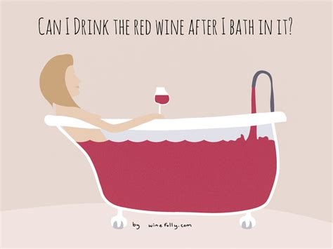bathtub wine are there actual benefits to a red wine bath wine folly