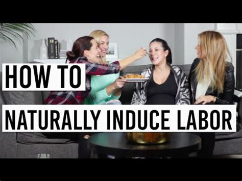 8 Ways To Induce Labour by 8 Easy Ways To Naturally Induce Labor