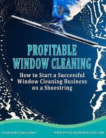 how to start a card business how to start a profitable window cleaning business