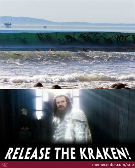 Release The Kraken Meme - release the kraken by srle meme center