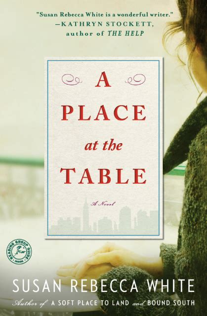 A Place At The Table Summary a place at the table by susan white review
