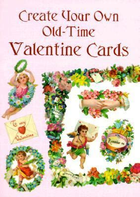 design your own valentines card create your own time cards rent