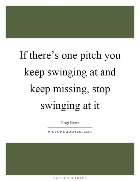 keep on swinging lyrics if there s one pitch you keep swinging at and keep missing