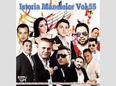 Download ISTORIA MANELELOR VOL. 55 2019 [ALBUM MP3, CD ... Manele 2019 Salam