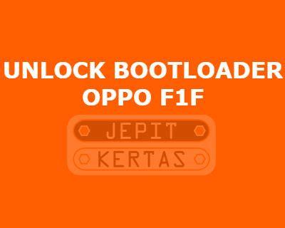 Baterai Oppo F1f Cara Unlock Bootloader Oppo F1f Tanpa Pc Jepit Kertas