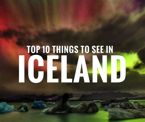 top 10 best places to visit in great top 10 things to do in iceland avenly travel