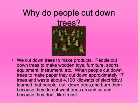 do not cut the tree to get the fruit planting trees why do cut trees