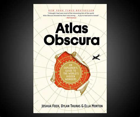 atlas obscura atlas obscura dudeiwantthat com