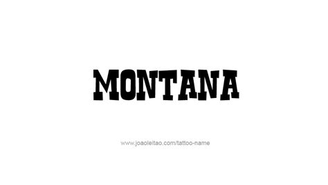 montana usa state name tattoo designs tattoos with names