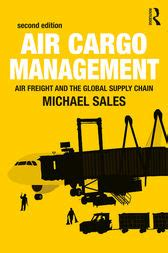 air cargo management ebook by michael sales 9781317216124