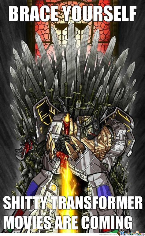Transformers Meme - the only good transformer movie was the one from the 80s