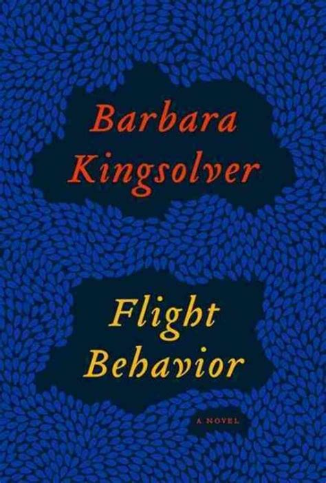 Barbar Kingsolver Flight Behavior flight behavior by barbara kingsolver bookdragon
