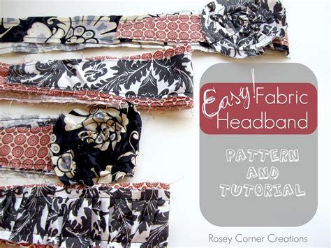 pattern for fabric headbands rosey corner creations easy easy easy fabric headband