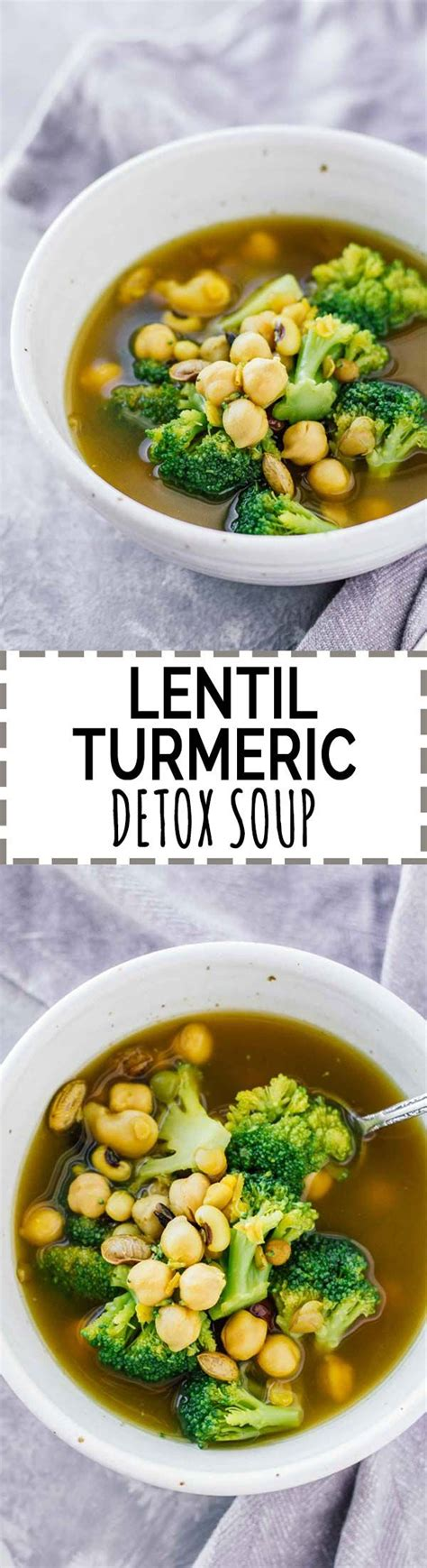 Detox Soup Benefits by 17 Best Ideas About Detox Soup On Detox Foods