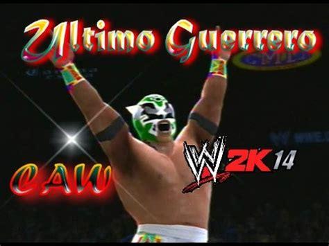 wwe 2k14 caws xbox 360 ultimo guerrero caw cmll wwe 2k14 caws mexicanos en la