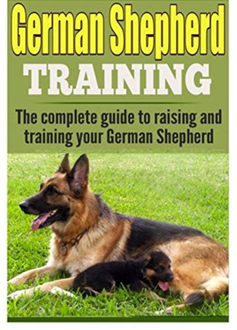 your german shepherd your series books german shepherd the complete guide to