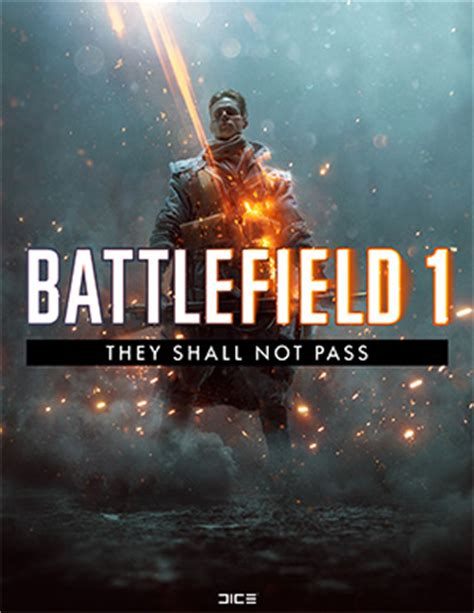 they shall not pass battlefield 1 dlc s information center first person shooter games angry army ajsa