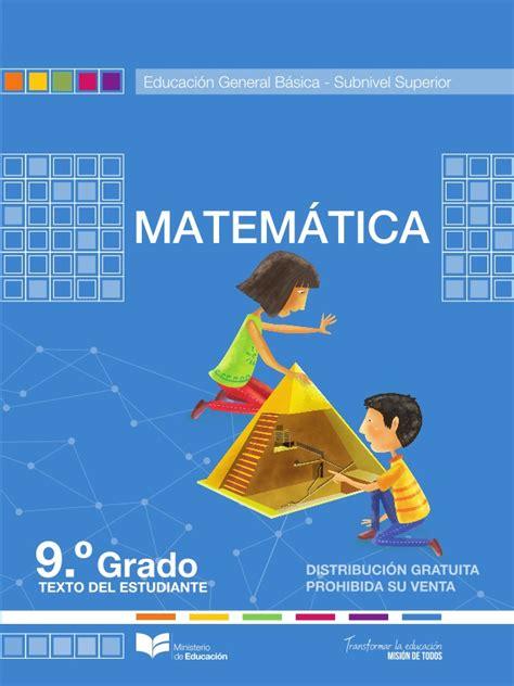 el libro de matematicas de decimo ao 2016 2017 matem 225 tica 9 a 241 o egb