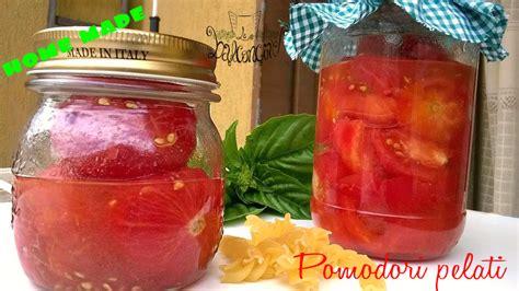 pomodori pelati fatti in casa pomodori pelati fatti in casa cucinare chiacchierando