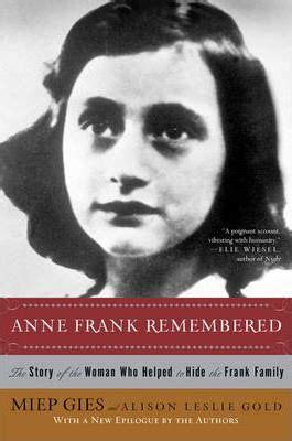 anne frank biography indonesia anne frank remembered miep gies 9781416598855