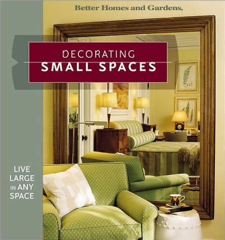 living large in small spaces decorating small spaces live large in any space better