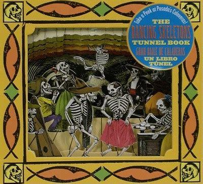 libro el tunel the tunnel the dancing skeletons tunnel book el gran baile de calaveras libro del tunel take a peek at