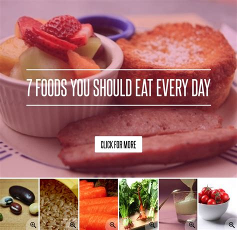 7 Foods You Should Eat Every Day 7 foods you should eat every day health