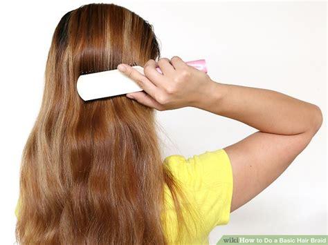 3 ways to do a basic hair braid wikihow