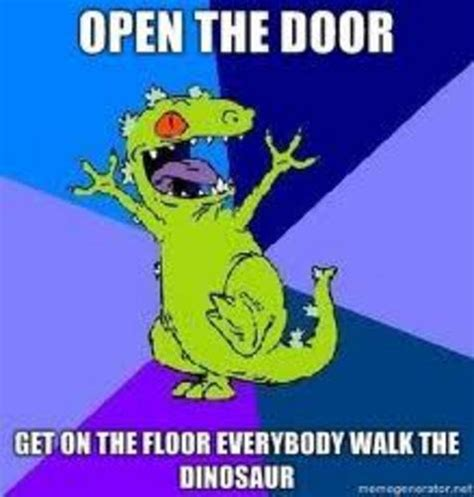 Walk The Dinosaur Meme - walk the dinosaur meme 28 images 25 best memes about
