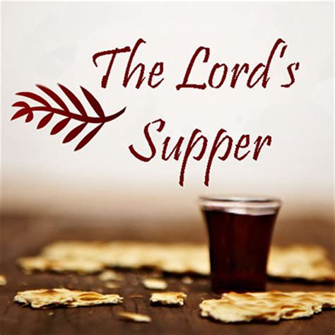 lord s supper city light baptist church