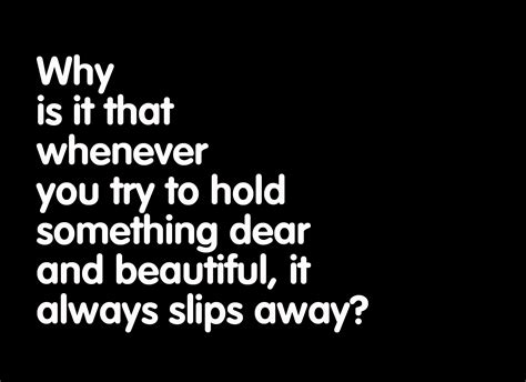 Trying To Hold On Quotes