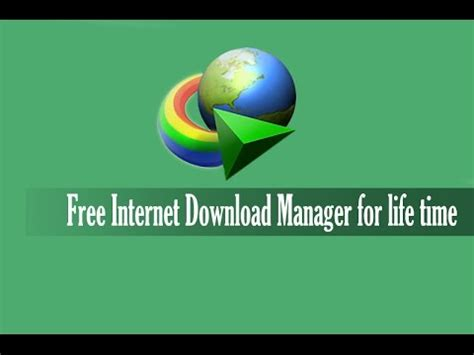 internet download manager free download full version for xp free download with serial number internet download manager free for life time last version
