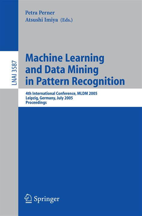 machine intelligence and pattern recognition journal machine learning and data mining in pattern recognition
