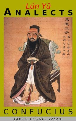 analects of confucius books lun yu or the analects of confucius by confucius