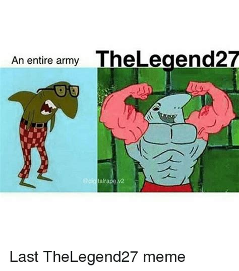 2 Picture Meme - an entire army thelegend27 talrapev2 e last thelegend27