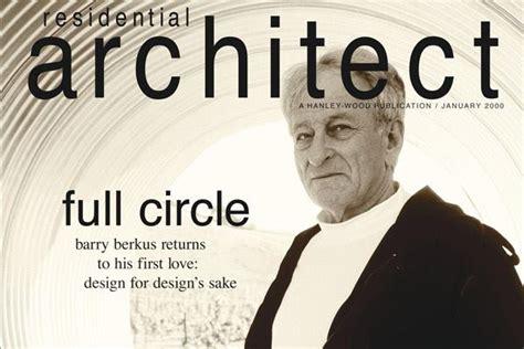 barry berkus barry berkus remembered residential architect