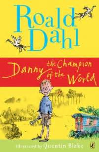 the book nest danny the champion of the world by roald dahl