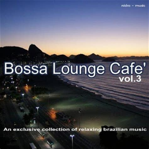 Cd Bossa Ensemble Bossa In Vol2 Imported bossa lounge cafe vol 3 2012 rapidshare depositfiles torrent