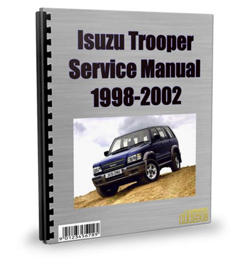 service repair manual free download 1998 isuzu amigo parking system isuzu trooper 1998 2002 service repair manual download isuzu trooper manual repair service
