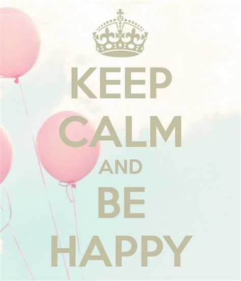 Imagenes De Keep Calm And Be Happy | les 25 meilleures id 233 es de la cat 233 gorie keep calm sur