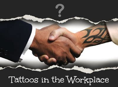 tattoos in the workplace discrimination advise for the workplace for the tattooed and pierced