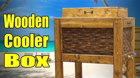 wooden cooler box  youtube