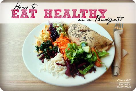 tips    eat healthy   budget passion