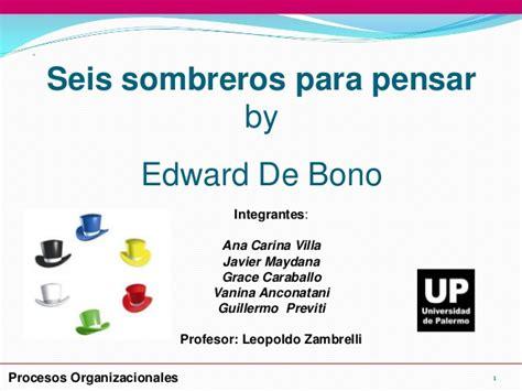 11 Edward De Bono Text Masterpiece seis sombreros para pensar by edward de bono