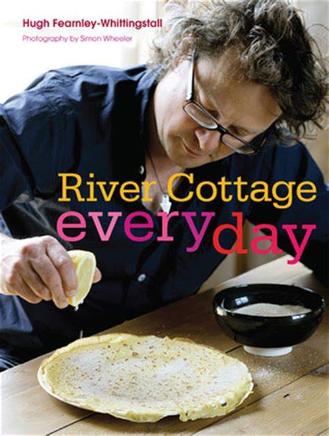 River Cottage Book by River Cottage Every Day By Hugh Fearnley Whittingstall
