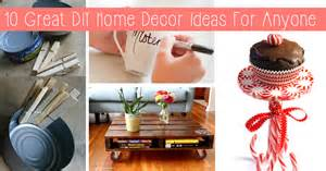 at home diys 10 great diy home decor ideas for anyone diy projects