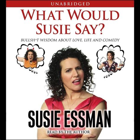 what would say books what would susie say audiobook by susie essman